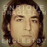 Enrique Drageseth – Englestøv