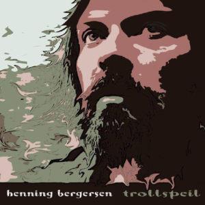 Henning Bergersen - Trollspeil